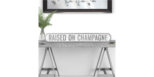 Raised On Champagne Road Sign